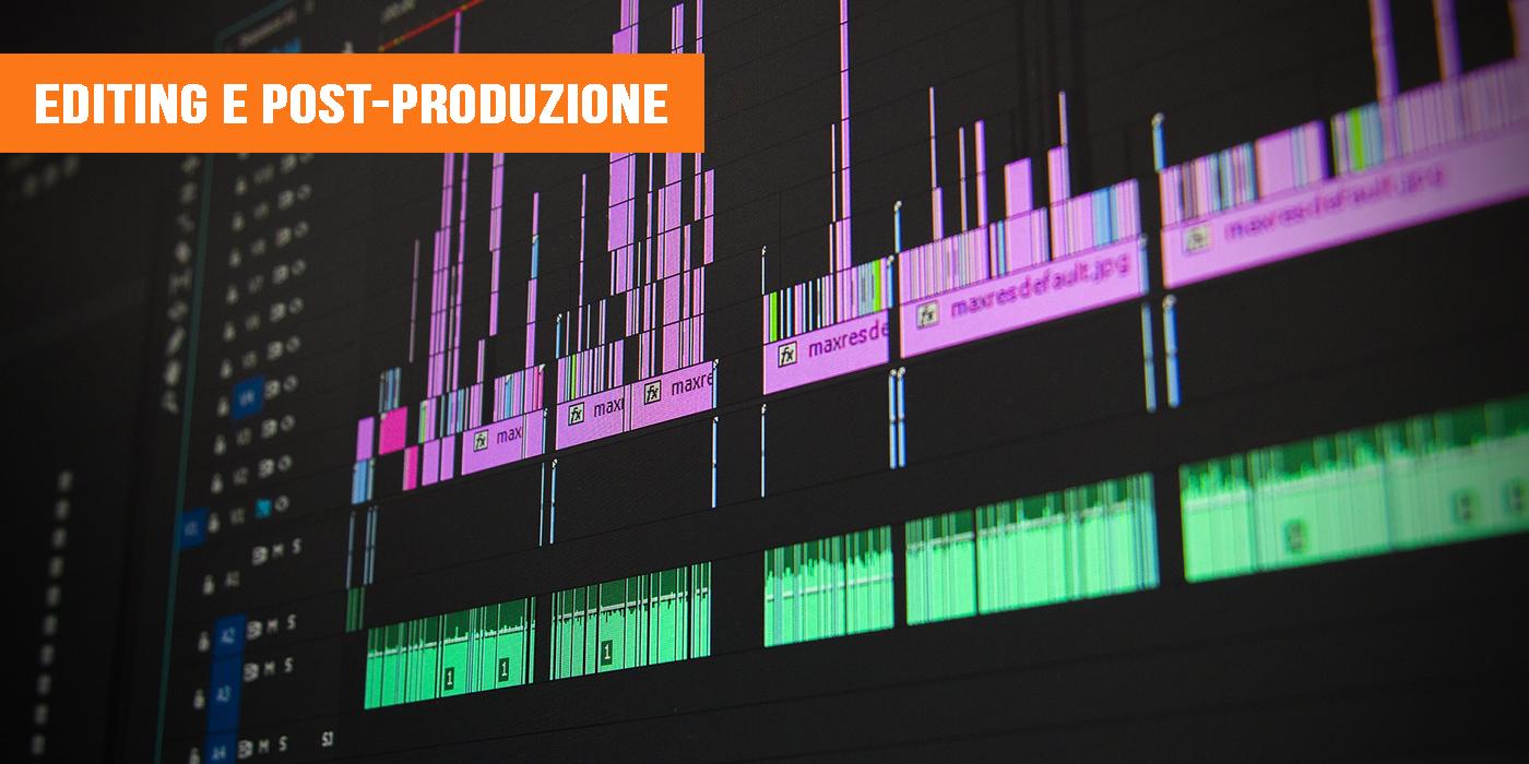 Editing e post-produzione